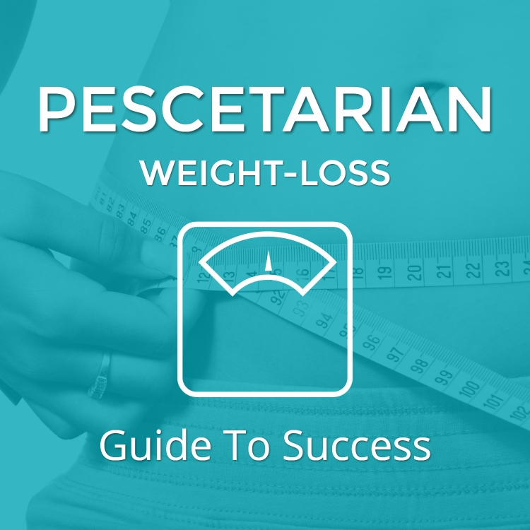 Pescetarian Weight Loss Guide